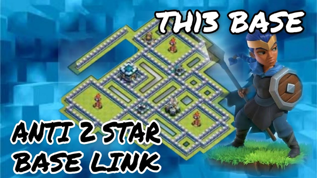 Townhall 13 Anti 2Star base link Clash of clans