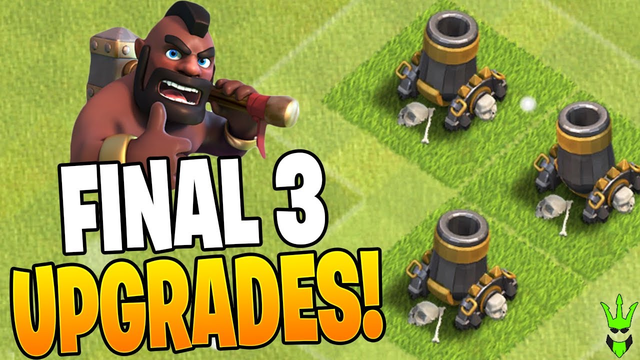 THE FINAL 3 BUILDING UPGRADES!! - Clash of Clans