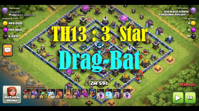 Clash of Clans : 3 Star with Dragons n Bats : TH13 Legends Ring Base