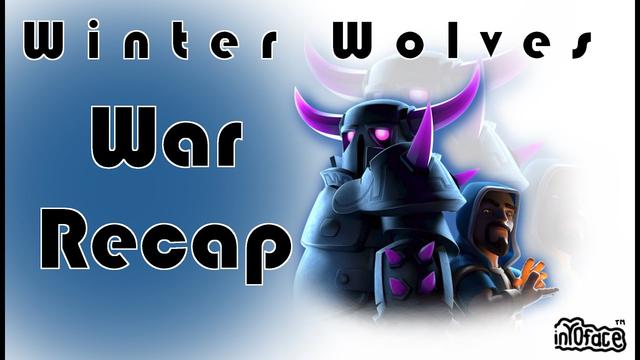 War Recap  - Winter Wolves | Clash of Clans