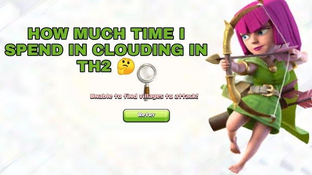 HOW MUCH TIME I SPEND IN CLOUDING IN TH2 || Clash of Clans || ULTIMATE CLASHER