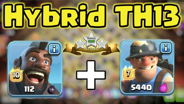 Hybrid Attack strategy For Town Hall 13 - Clash of clans