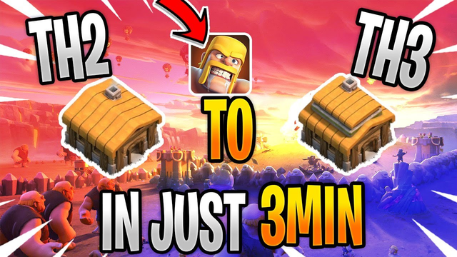 Th2 Max to Th3 in just one video / Clash Of Clans .(MARCH 2020)