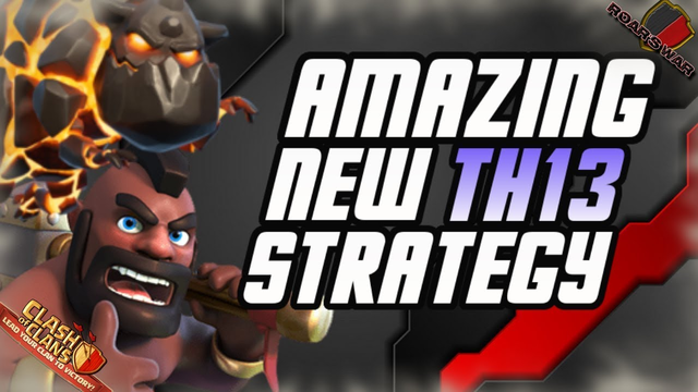 BRAND NEW TH13 Attack Strategy   QC Hound Hog   Clash of Clans