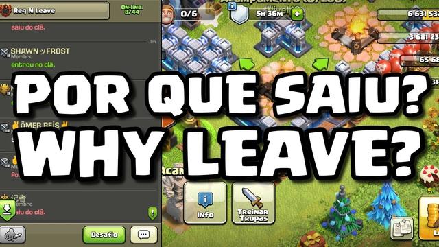 Por que EU SAIR do Req N Leave? - [CLASH OF CLANS]