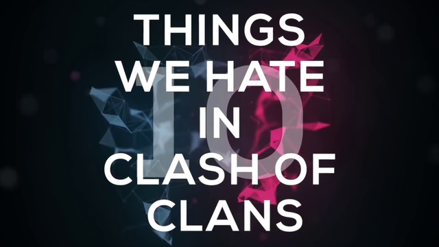 Things by which everyone hates in coc