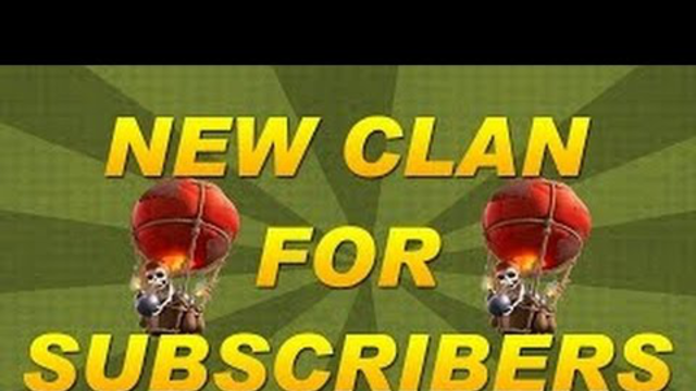 Clash of Clans: New Subscriber Clan