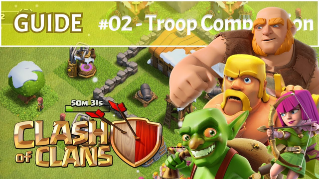 Clash of Clans #02 - Town Hall 2 Troop Composition - Beginner Guide