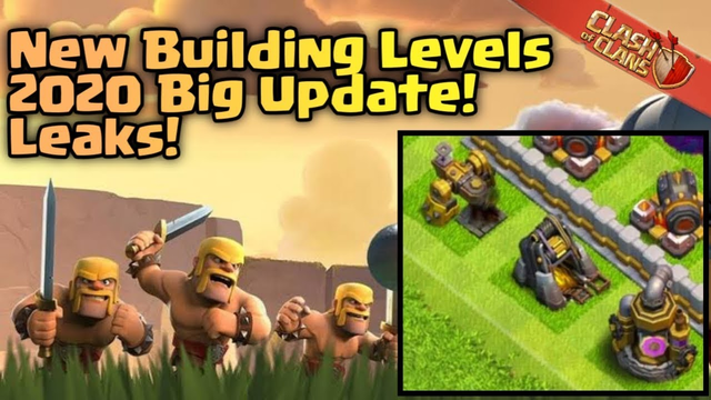 BIGGEST UPDATE IS COMING IN CLASH OF CLANS 2020 New Level Defenses, New Level Troops and Many More!