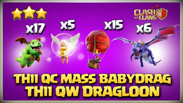 Queen Charge Mass Baby Dragon & QW DRAGLOON BEST Th 11 Attack Strategy for 3 Star Clash of Clans coc