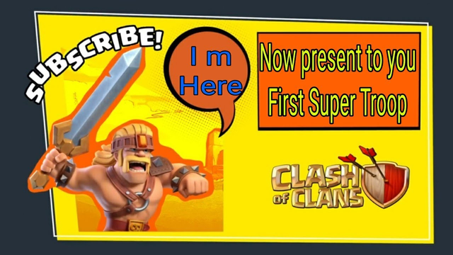 Clash of clans first super troop is here|Super Barbarian new super troop update coc