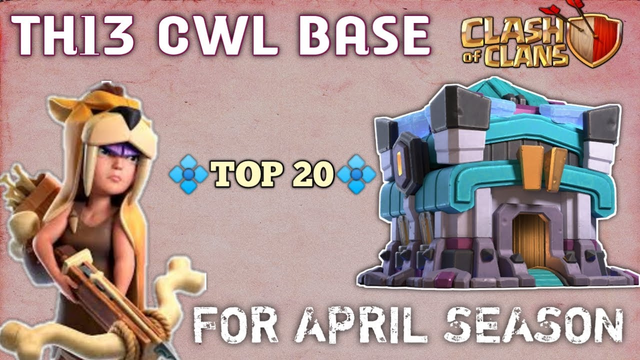 TOP 20 TH13 CWL Base With *COPY LINK* For April Season 2020 | Best CWL base Layout | Clash of Clans
