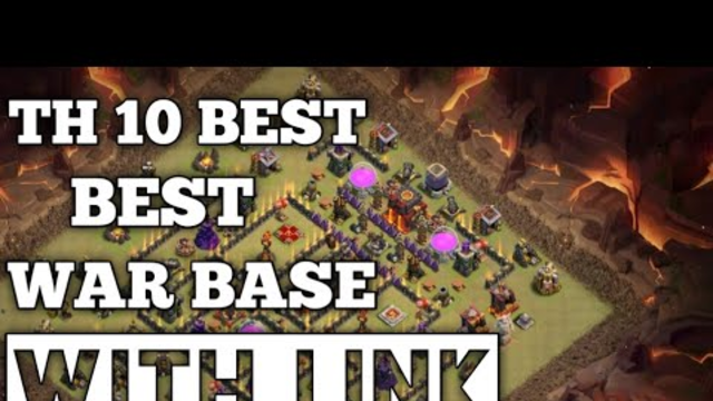 Th 10 Best War Base 2020 In Clash of Clans | With Link