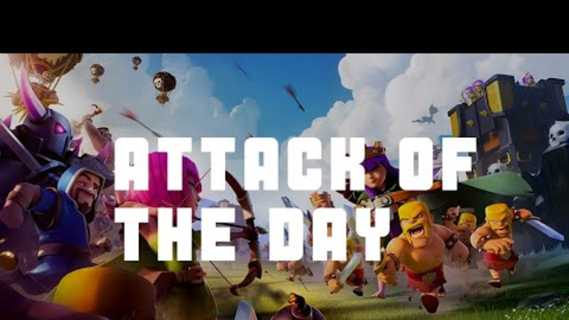 Clash Of Clans   Attack of the day (AOTD) #1   TH10 and TH9