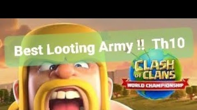 Best looting army TH10 coc 2020 !!! #clashofclan #coc