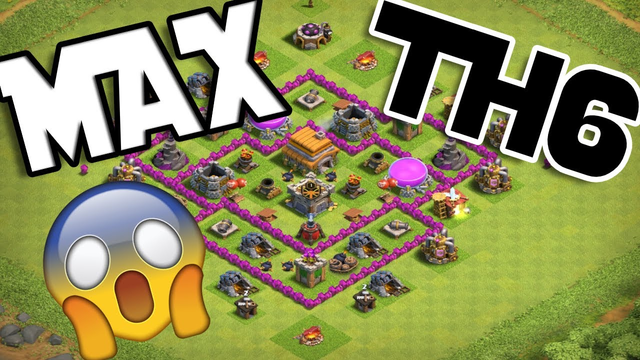 TOWN HALL 6 MAX   CLASH OF CLANS (2020 EDITION)