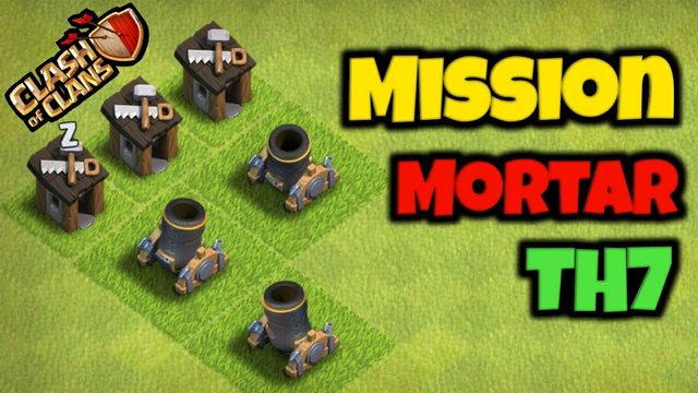 Mission Mortar at TH7 | Clash of Clans | Kardam Gamer