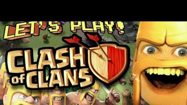 Let's Play Clash of Clans 4