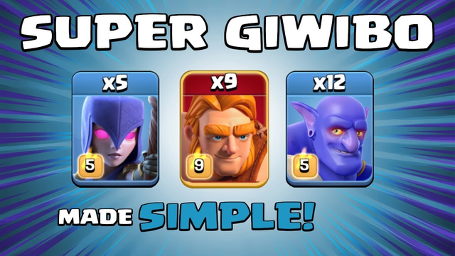 *SUPER GIWIBO* NEW TH13 Attack Strategy (SUPER TROOPS) - Clash of Clans