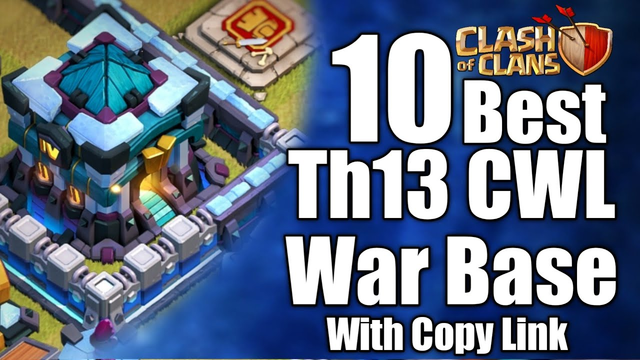 Th13 | th13 10 Best War Base Copy link for CWL, anti 3 star Th13 layout, Design, Coc, Clash of clans
