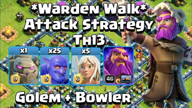 *Warden Walk* Attack Strategy | TH13 | Clash Of Clans Indonesia