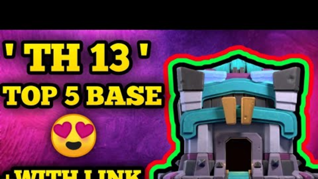 New Top 5 Th13 Farming Base links | New Th13 Farming Base | Clash of Clans