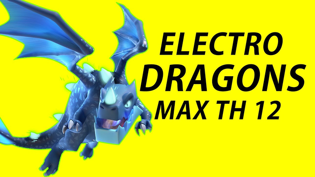 Electro Dragons th12| How to get 3 star using Electro dragons in Clash Of Clans