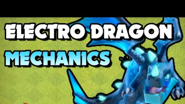 E Drag Mechanics - How to use Electro Dragons - Clash of Clans