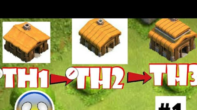 Clash of clans Upgrade to Th1 to Th2 toTh3