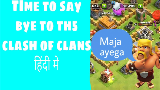 Time to say bye to th5 in clash of clans