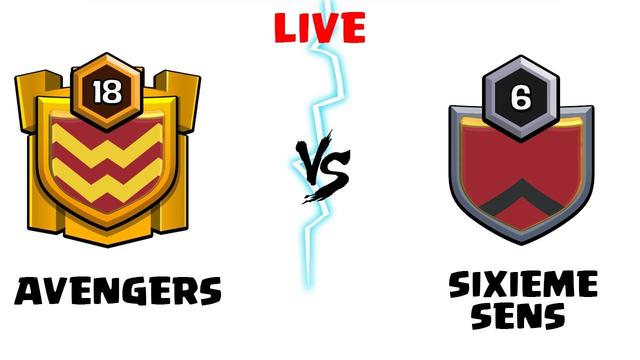 AVENGERS vs SIXIEME SENS Live Clan War Clash of Clans - COC