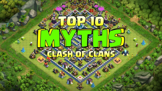 Top 10 Mythbusters in CLASH OF CLANS | COC Myths #17