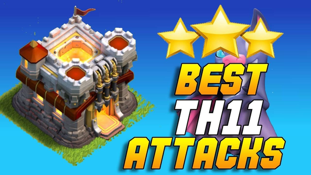 BEST TH11 ATTACK STRATEGY | 3 STAR ATTACKS | CLASH OF CLANS