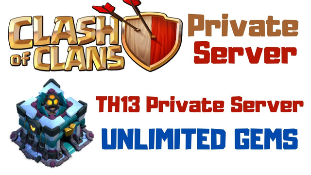 Best Clash of Clans Private Server (2020)||Best CoC Private Server (2020)||Best TH13 Private Server!