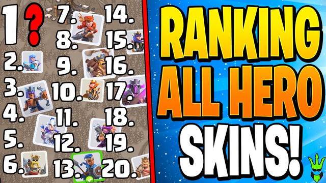 RANKING ALL 20 HEROES SKINS IN CLASH OF CLANS!