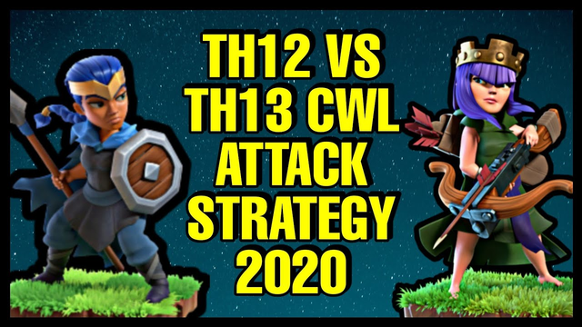 Th12 vs Th13 2 Star CWL Attack Strategy | Clash of Clans - Coc