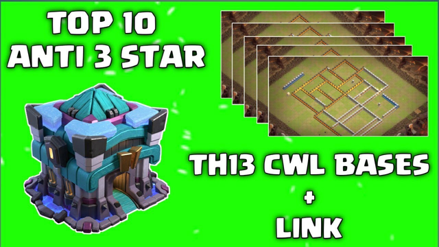 TH13 CWL WAR  BASES  LINK 2020 CLASH OF CLANS