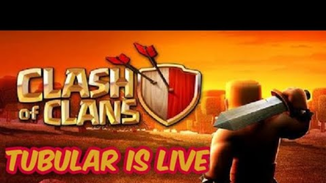 Clash of clans chill livestream by Tubular Gaming