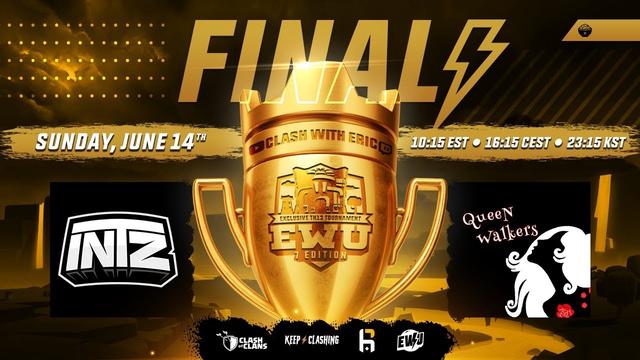 EWU Champions GRAND FINALS   INTZ vs Queen Walkers   Clash of Clans eSports