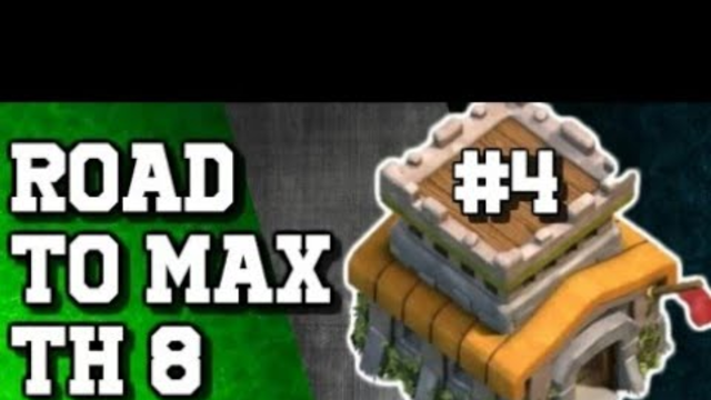 Road to max th 8 | clash of clans | ep 04 - Smacky op