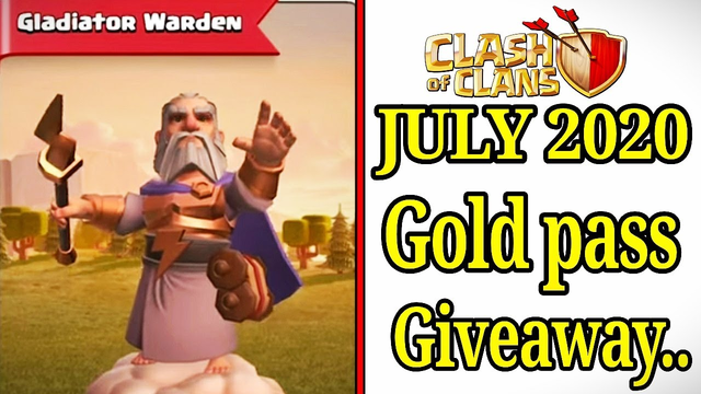 Clash of clans july 2020 gold pass giveaway New grand warden skin