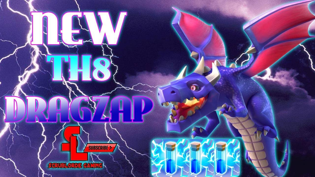 NEW UPDATE TH8 DRAGLOON! - Dragzap | Clash of Clans