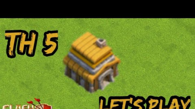 Town Hall 5 Let's Play (Clash of Clans)