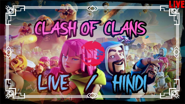 CLASH OF CLANS LIVE INDIA HINDI | 91st DAY