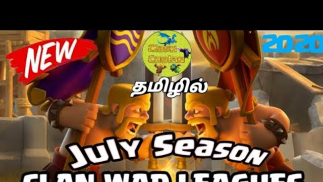 Clash of Clans Tamil | July season Clan war league Explain Part-1 in Tamil