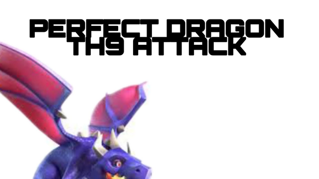 TH9 Perfect Dragon Attack .......... Clash of Clans
