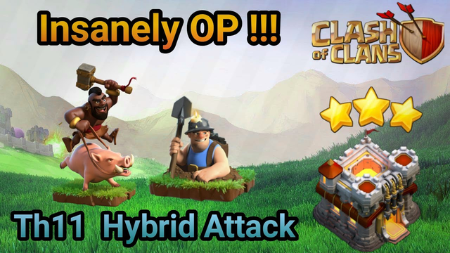 UNSTOPPABLE TH11 HYBRID ATTACK STRATEGY 2020 in Clash of Clans - COC