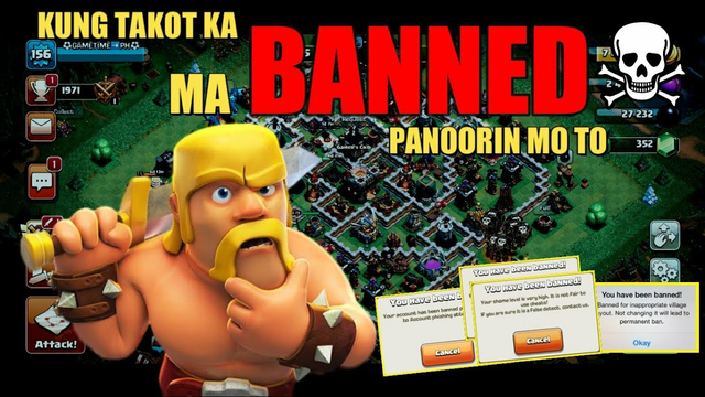 HOW TO AVOID GETTING BANNED IN CLASH OF CLANS - TOP 8 REASONS WHY PLAYER GET BANNED