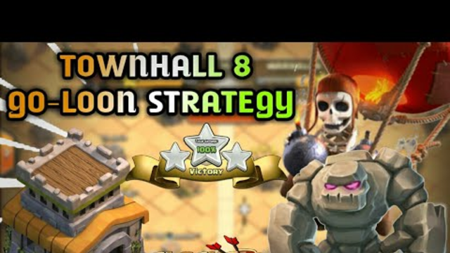 Brand New TownHall 8 GO-LOON ATTACK STRATEGY | Coc War Attack Strategy | Clash Of Clans 2020