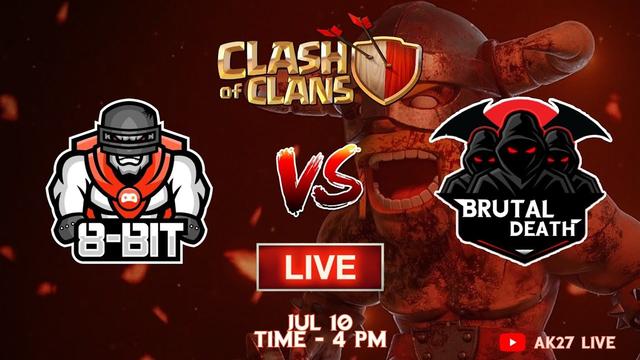 8Bit eSports vs Brutal Death I COC LIVE - CLASH OF CLANS